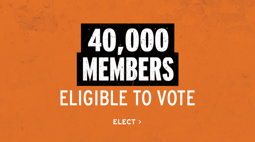 40,000 Members Eligible to Vote | Elect